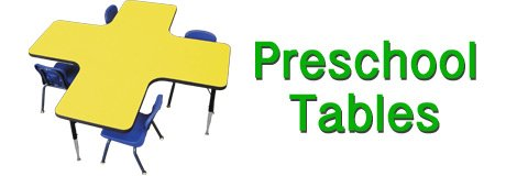 What are the best preschool classroom tables?