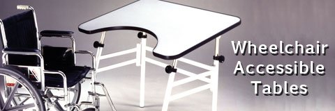 Where can I find tables that accommodate wheelchairs?